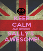 KEEP CALM AND REMEBER SALLY'S  AWESOME! - Personalised Poster A1 size