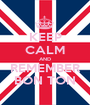 KEEP CALM AND REMEMBER BON TON - Personalised Poster A1 size