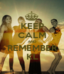 KEEP CALM AND REMEMBER KL - Personalised Poster A1 size