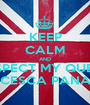 KEEP CALM AND RESPECT MY QUEEN FRANCESCA PANARONE - Personalised Poster A1 size