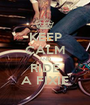 KEEP CALM AND RIDE A FIXIE - Personalised Poster A1 size
