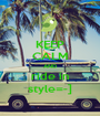 KEEP CALM AND ride in style=-] - Personalised Poster A1 size