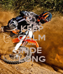 KEEP CALM AND RIDE LONG - Personalised Poster A1 size