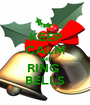KEEP CALM AND RING  BELLS - Personalised Poster A1 size