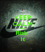 KEEP CALM AND Risk  It - Personalised Poster A1 size