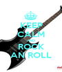 KEEP CALM AND ROCK AN ROLL - Personalised Poster A1 size