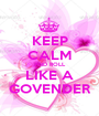 KEEP CALM AND ROLL LIKE A GOVENDER - Personalised Poster A1 size