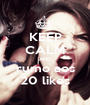 KEEP CALM AND rumo aos 20 likes - Personalised Poster A1 size