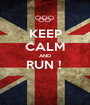 KEEP CALM AND RUN !   - Personalised Poster A1 size