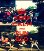KEEP CALM AND RUN BSD - Personalised Poster A1 size
