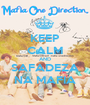 KEEP CALM AND SAFADEZA NA MAFIA - Personalised Poster A1 size