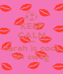 KEEP CALM AND sarah is cool en swag - Personalised Poster A1 size