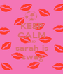 KEEP CALM AND sarah is  swag - Personalised Poster A1 size