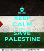 KEEP CALM AND SAVE PALESTINE - Personalised Poster A1 size