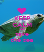 KEEP CALM AND save the sea - Personalised Poster A1 size