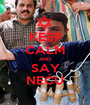 KEEP CALM AND SAY NEĆU - Personalised Poster A1 size