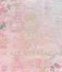 KEEP CALM AND SAY YA ALLAH MADAD - Personalised Poster A1 size