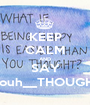 KEEP CALM AND SAY Youh__THOUGHT - Personalised Poster A1 size