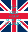 KEEP CALM AND SCREAM, STANLEY! - Personalised Poster A1 size