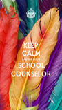 KEEP CALM AND SEE YOUR SCHOOL COUNSELOR - Personalised Poster A1 size
