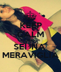 KEEP CALM AND SEI 'NA  MERAVIGLIA - Personalised Poster A1 size
