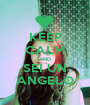 KEEP CALM AND SEI UN ANGELO - Personalised Poster A1 size