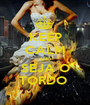 KEEP CALM AND SEJA O TORDO  - Personalised Poster A1 size