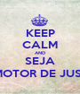 KEEP CALM AND SEJA PROMOTOR DE JUSTIÇA - Personalised Poster A1 size