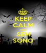 KEEP CALM AND SEM SONO - Personalised Poster A1 size