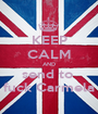 KEEP CALM AND send to   fuck Carmela  - Personalised Poster A1 size