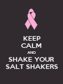 KEEP CALM AND SHAKE YOUR SALT SHAKERS - Personalised Poster A1 size