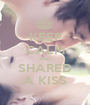 KEEP CALM AND SHARED A KISS - Personalised Poster A1 size