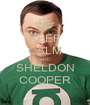 KEEP CALM AND SHELDON COOPER - Personalised Poster A1 size