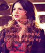 KEEP CALM AND  shelley hennig  For Nora Grey - Personalised Poster A1 size