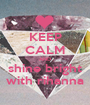 KEEP CALM AND shine bright with rihanna - Personalised Poster A1 size