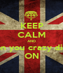 KEEP CALM AND Shine on you crazy diamond  ON - Personalised Poster A1 size
