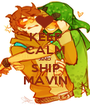 KEEP CALM AND SHIP MAVIN - Personalised Poster A1 size