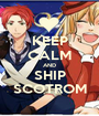 KEEP CALM AND SHIP SCOTROM - Personalised Poster A1 size