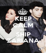 KEEP CALM AND SHIP ZARIANA - Personalised Poster A1 size