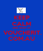 KEEP CALM AND SHOP AT  VOUCHERIT. COM.AU - Personalised Poster A1 size