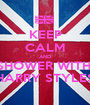 KEEP CALM AND SHOWER WITH  HARRY STYLES - Personalised Poster A1 size