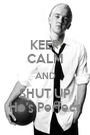 KEEP CALM AND SHUT UP He's Perfect - Personalised Poster A1 size