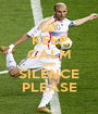KEEP CALM AND SILENCE PLEASE - Personalised Poster A1 size