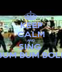 KEEP CALM AND SING  BUM BUM BOLE - Personalised Poster A1 size