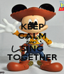 KEEP CALM AND SING TOGETHER - Personalised Poster A1 size
