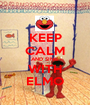 KEEP CALM AND SING WITH ELMO - Personalised Poster A1 size