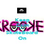 Keep Calm And SkateBoard On - Personalised Poster A1 size