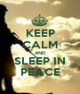 KEEP CALM AND SLEEP IN PEACE - Personalised Poster A1 size