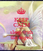 KEEP CALM AND sleep with the angels - Personalised Poster A1 size