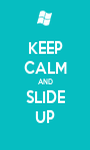 KEEP CALM AND SLIDE UP - Personalised Poster A1 size